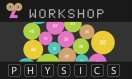 workshopPhysics